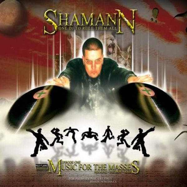 (Blend – Hip Hop Dancehall) Dj Shamann 'One Dj To Rule Them All' – Music For The Masses (2003)