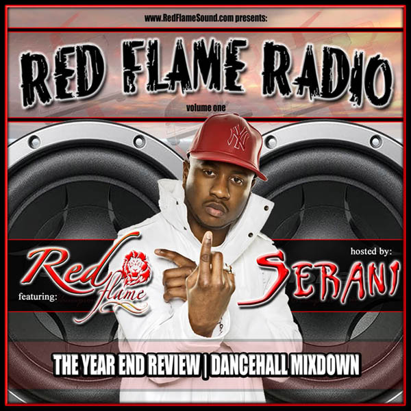 (Dancehall – Remix) Dj Shamann – Red Flame Radio Vol. I (Hosted By Serani) (2009)