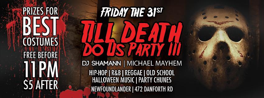 Till Death Do Us Party! – Halloween 2014 – Oct 31st