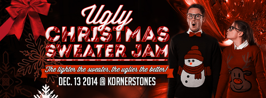Ugly Christmas Sweater Jam 2014! (Dec. 13th)