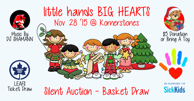 Little Hands, Big Hearts (In Support of Sick Kids) Nov 28, 2015